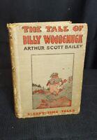 Vintage The Tale of Billy Woodchuck, Arthur Scott Bailey, 1916