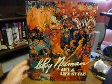 Leroy Neiman Art & Lifestyle. 1974, hc/dj, SIGNED, 1st Printing. Used