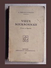 A. Grellet-Dumazeau VIEUX BOURBONNAIS Contes & légendes CRÉPIN-LEBLOND 38 ENVOI