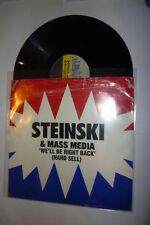 """STEINSKI & MASS MEDIA - We'll be right back - UK 12"""""""