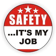 Safety Its My Job Hard Hat Decal / Helmet Sticker Label Safe Worker Laborer