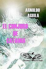 El Conjuro de Catania by Arnoldo Aguila (2008, Paperback)