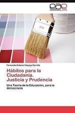 Hábitos para la Ciudadanía.  Justicia y Prudencia: Una Teoría de la Educación, p