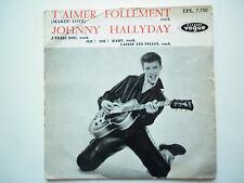 Johnny Hallyday 45Tours EP vinyle T'aimer Follement vogue