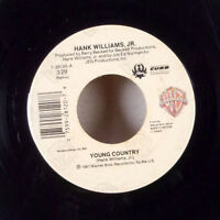 """Hank Williams Jr. Young Country / Buck Naked 7"""" 45 Warner Bros Curb + sleeve VG"""
