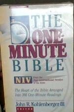 The One-Minute Bible: New International Version by John R. III Kohlenberger -PB