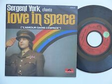 SERGENT YORK Love in space COSMIC DISCO  2056511 FRANCE RRR