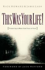 This Was Your Life!: Preparing to Meet God Face to Face-ExLibrary