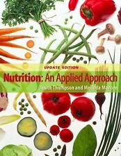 Nutrition An Applied Approach by Janice Thompson Instructors Edition with Online