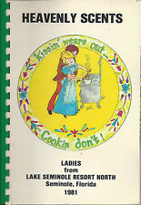 *SEMINOLE FL 1981 HEAVENLY SCENTS COOK BOOK *LAKE SEMINOLE RESORT NORTH *FLORIDA