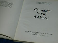 OU MURIT LE VIN D'ALSACE henri RIEGERT coprur CHRISTIAN D'ANDLAU hombourg