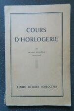 Cours d'horlogerie, M. Rivière, Centre d'études horlogères, 1952
