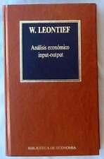 ANÁLISIS ECONÓMICO INPUT-OUTPUT - W. LEONTIEF - BIBLIOTECA DE ECONOMÍA - ORBIS