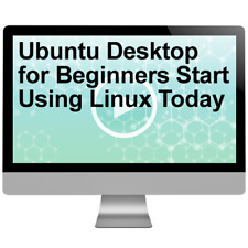 Ubuntu Desktop for Beginners Start Using Linux Today Video Training Course