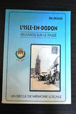 L'Isle en Dodon - Regards sur le passé -  Elie Escalas