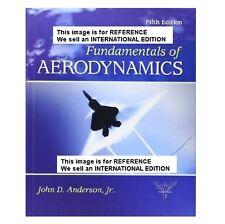 Fundamentals of Aerodynamics by John David Anderson-Int' Ed PaperBack- S.I UNITS