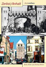 Zeitsprünge ZERBST Sachsen Anhalt Stadt Geschichte Bildband Bilder Fotos Buch AK