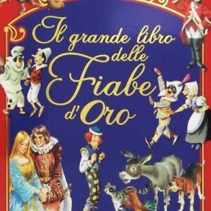 LIBRO IL GRANDE LIBRO DELLE FIABE D'ORO - PETER HOLEINONE