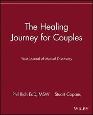 The Healing Journey: The Healing Journey for Couples : Your Journal of Mutual...