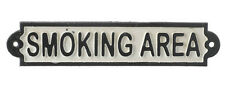 """CAST IRON SIGN """"SMOKING AREA"""" IDEAL FOR PUBS WORKPLACE HOME OFFICE B&B"""