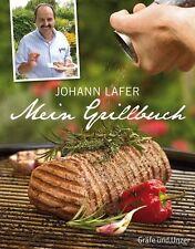 Mein Grillbuch von Johann Lafer (Gebundene Ausgabe)