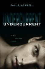 Undercurrent by Blackwell, Paul