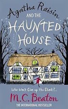 M C BEATON __ AGATHA RAISIN AND THE HAUNTED HOUSE __ BRAND NEW __ FREEPOST UK