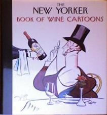The New Yorker Book of Wine Cartoons