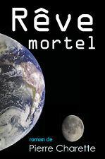 Reve mortel, par Pierre Charette