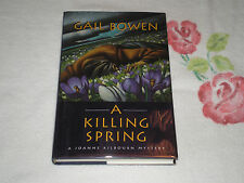 A Killing Spring by Gail Bowen  *Signed*                           JA