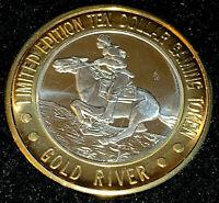 .999 $10 Gold River Gambling Hall & Resort Silver Strike • Laughlin•Pony Express