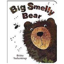 Big Smelly Bear by Britta Teckentrup (2013, Board Book)