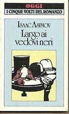 LARGO AI VEDOVI NERI - ISAAC ASIMOV   Ed. OGGI