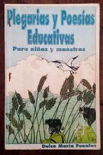 Plegarias y Poesias Educativas. por Dulce María - 1995 - Puerto Rico