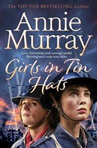 Girls in Tin Hats by Murray, Annie Book The Cheap Fast Free Post