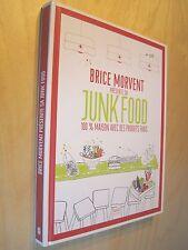 Brice Morvent présente sa Junk Food 100% maison avec des produits frais 2012