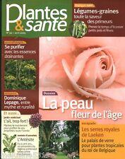 """Revue Santé """" Plantes & Santé La Peau Fleur de L'âge -  No 90 Avril  2009 """""""