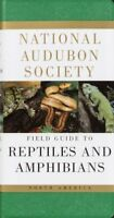 National Audubon Society Field Guide to North American Reptiles and Amphibian...