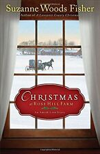 Christmas at Rose Hill Farm: An Amish Love Story by Suzanne Woods Fisher