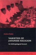 Varieties of Javanese Religion: An Anthropological Account: By Beatty, Andrew