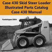 Case 430 Skid Steer Loader Illustrated Parts Catalog Parts Manual IPL IPC ON CD