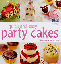 Quick and Easy Party Cakes - Joanna Farrow Sarah Lewis - New