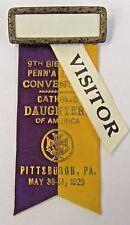 1929 CATHOLIC DAUGHTERS OF AMERICA Pittsburgh PA ribbon badge pinback +