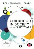 Childhood in Society for the Early Years by Rory Clark 9781473944558 | Brand New
