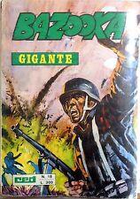 BAZOOKA GIGANTE N.18 1973 FUMETTO GUERRA