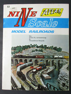 Vintage Atlas Nine N Scale Model Railroads 1st Edition by Armstrong &Stepek 1970