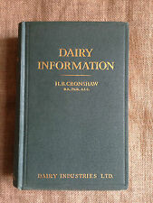 Dairy Information by H.B. Cronshaw. Cattle. Milk. Ice Cream. Whey. Casein. Cream