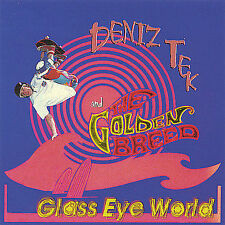 Glass Eye World by Deniz Tek & the Golden Breed (CD, Mar-2005, Career Records)