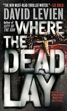 Where the Dead Lay by David Levien (A Detectove Frank Behr Novel) (2010) DD1646