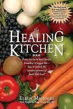 The Healing Kitchen: From Tea Tin to Fruit Basket, Breadbox to Veggie Bin-How to